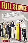 Full Service : Sexe, amours et secrets de stars à Hollywood par Bowers