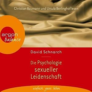 Die Psychologie sexueller Leidenschaft Audiobook