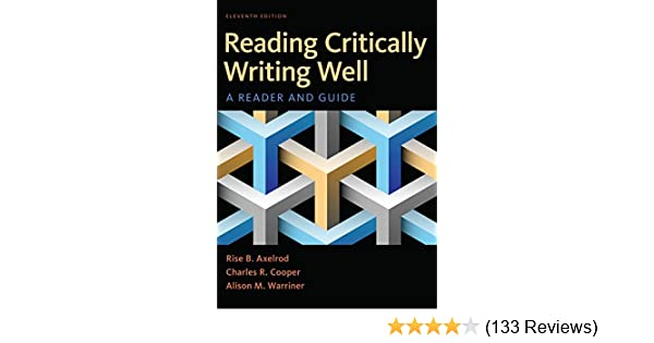 Reading critically writing well kindle edition by rise b axelrod reading critically writing well kindle edition by rise b axelrod charles r cooper alison m warriner reference kindle ebooks amazon fandeluxe Gallery