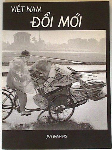 Vietnam: Doi Moi by Distributed Art Pub Inc