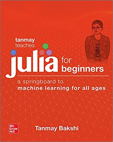 Tanmay Teaches Julia for Beginners