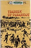 The Tragedy of Paraguay, Phelps, Gilbert, 0312813406