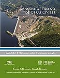 img - for Manual de Dise o de Obras Civiles Cap. B. 1. 2 Obtenci n y An lisis de Informaci n Geol gica: Secci n B: Geotecnia Tema 1: Geolog a (Spanish Edition) book / textbook / text book