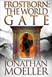 img - for Frostborn: The World Gate (Volume 9) book / textbook / text book