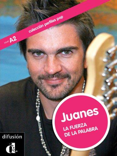 Juanes. La fuerza de la palabra (Colección Perfiles Pop) (Spanish Edition)