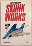 Lockheed Skunk Works, Pace, Steve, 0879386320
