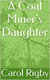 A Coal Miner's Daughter