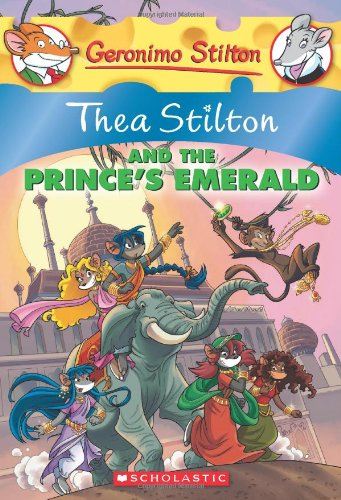 Thea Stilton and the Prince's Emerald: 12 (Geronimo Stilton)