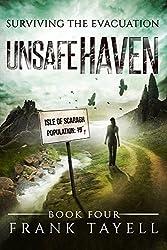 Surviving The Evacuation, Book 4: Unsafe Haven