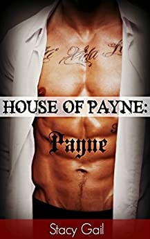 House Of Payne: Payne by [Gail, Stacy]