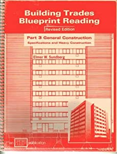 Building trades blueprint reading book by elmer w sundberg building trades blueprint reading general construction malvernweather Images