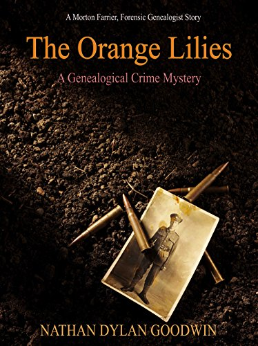 The Orange Lilies: A Morton Farrier novella (The Forensic Genealogist series Book 3)