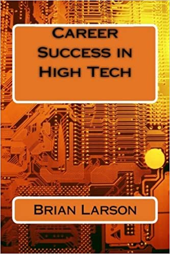 Book Career Success in High Tech by Brian Larson (2014-03-14)