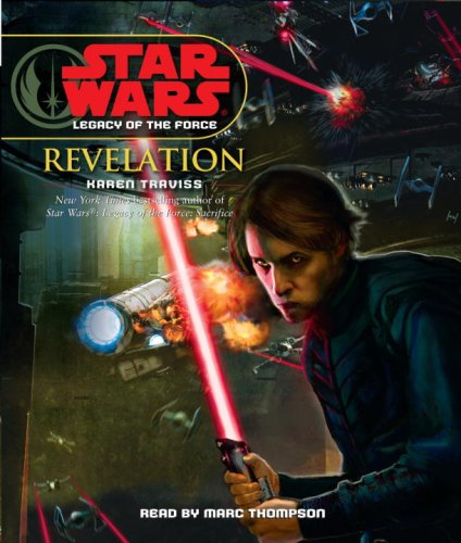 Star Wars: Legacy of the Force: Revelation (Star Wars Legacy of the Force) by Brand: Random House Audio
