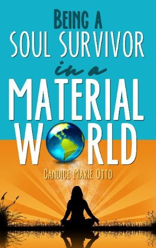 Being a Soul Survivor in a Material World