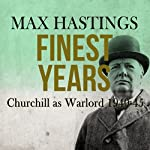 Finest Years | Max Hastings