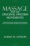 Massage and the Original Swedish Movements, Kurre Ostrom, 1495979652