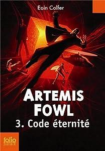 "Afficher ""Artemis Fowl n° 3<br /> CODE ETERNITE"""