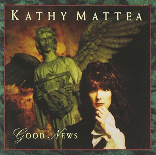 Good News by Mattea, Kathy