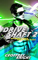 Drive Shaft 2: Between a Rock and a Hard Place (Draft Shaft)