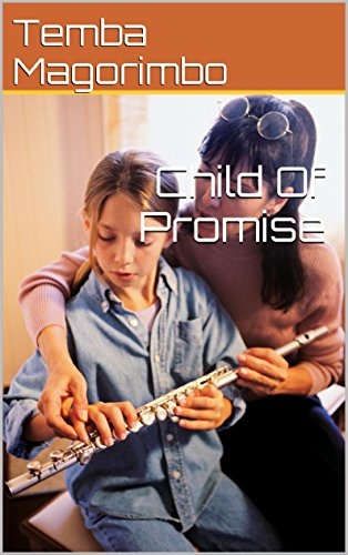 Book: Child Of Promise by Temba Magorimbo