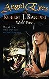 Wolf Pass (Angel Eyes) (Volume 3)