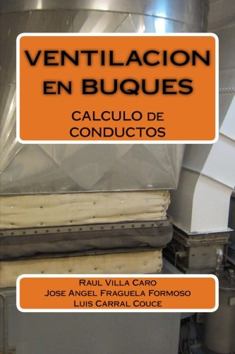 VENTILACION en BUQUES: CALCULO de CONDUCTOS (Spanish Edition)