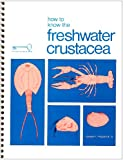 How to Know the Freshwater Crustacea, Fitzpatrick, Joseph F., Jr. and Bamrick, John, 0697047830