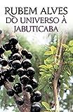 capa de Do Universo a Jabuticaba
