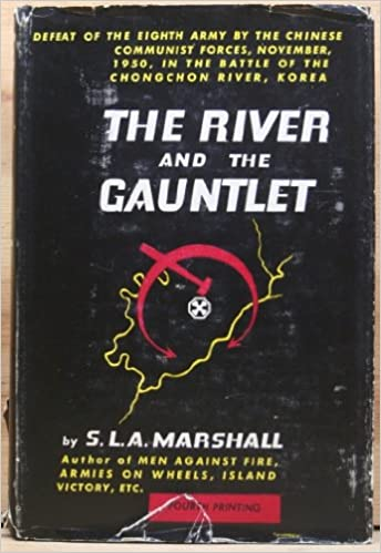 The River and the Gauntlet, Marshall, S. L. A.