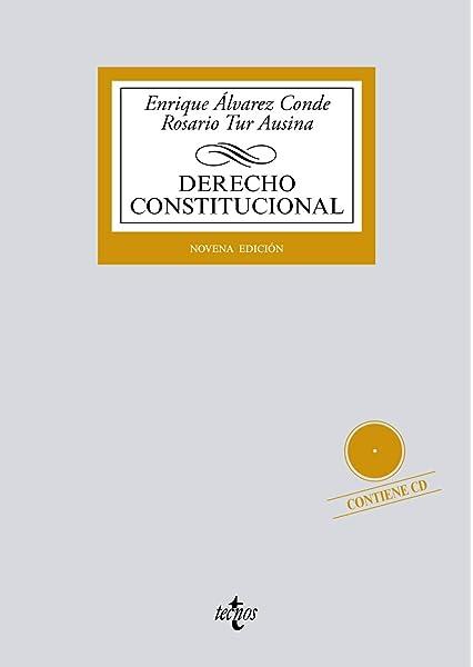 Derecho Constitucional Derecho - Biblioteca Universitaria De Editorial Tecnos: Amazon.es: Álvarez Conde, Enrique, Tur Ausina, Rosario: Libros