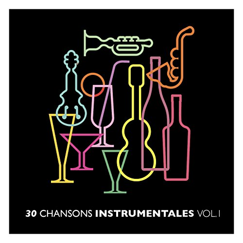 ... 30 chansons instrumentales Vol. 1