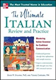 img - for The Ultimate Italian Review and Practice (UItimate Review & Reference Series) book / textbook / text book