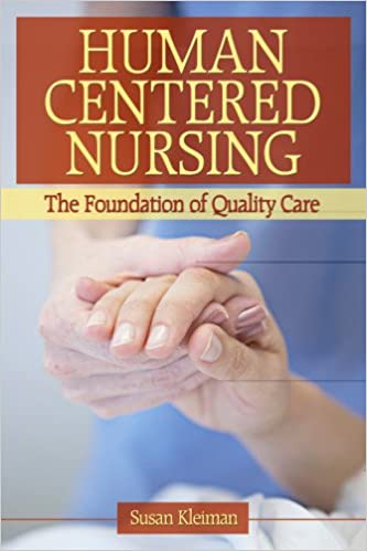 humanistic nursing How does psychology support nursing practice 3 ing health  psychologists not only seek to predict behaviour but also to change behaviours to enhance well-being and.