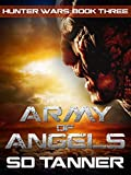 Army of Angels: Hunter Wars Book Three (The Hunter Wars 3)