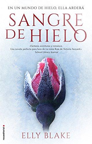 Sangre de hielo (Trilogía Sangre de hielo) (Spanish Edition) by [Blake