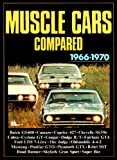 Muscle Cars Compared 1966-1970, Clarke, R. M., 090707362X