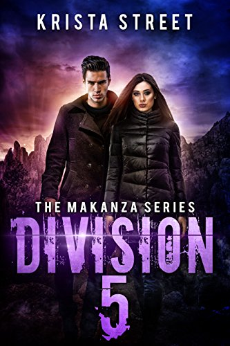 Division 5: Book #4 in The Makanza Series