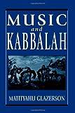 Music and Kabbalah, Matityahu Glazerson, 1568219334