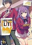 Classroom of the Elite (Light Novel) Vol. 8