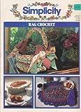 img - for Simplicity Rag Crochet #3730 book / textbook / text book