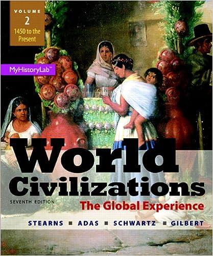 Amazon world civilizations the global experience volume 2 world civilizations the global experience volume 2 7th edition 7th edition fandeluxe Choice Image