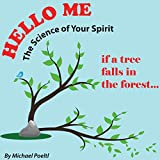 If a Tree Falls in the Forest... (Hello Me Book 1)