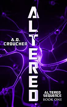 Altered (Altered Sequence Book 1) by [Croucher, A. D.]