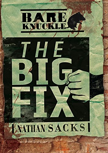 The Big Fix (Bareknuckle)