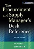 The Procurement and Supply Manager's Desk Reference 2nd Edition