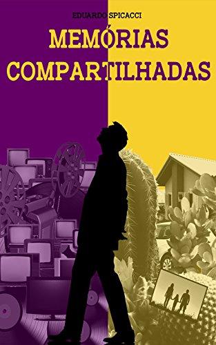 Memórias Compartilhadas (Portuguese Edition)