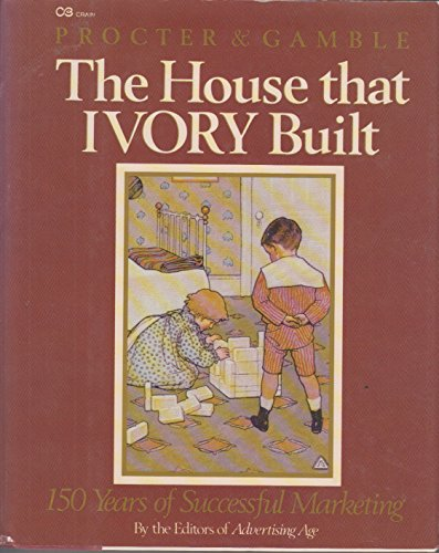 procter-and-gamble-the-house-that-ivory-built