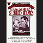 Murder By Moonlight and The Singular Affair of the Coptic Compass: The New Adventures of Sherlock Holmes, Episode #22 | Anthony Boucher,Denis Green
