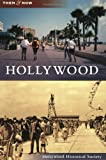Hollywood, Hollywood Historical Society, 0738567183